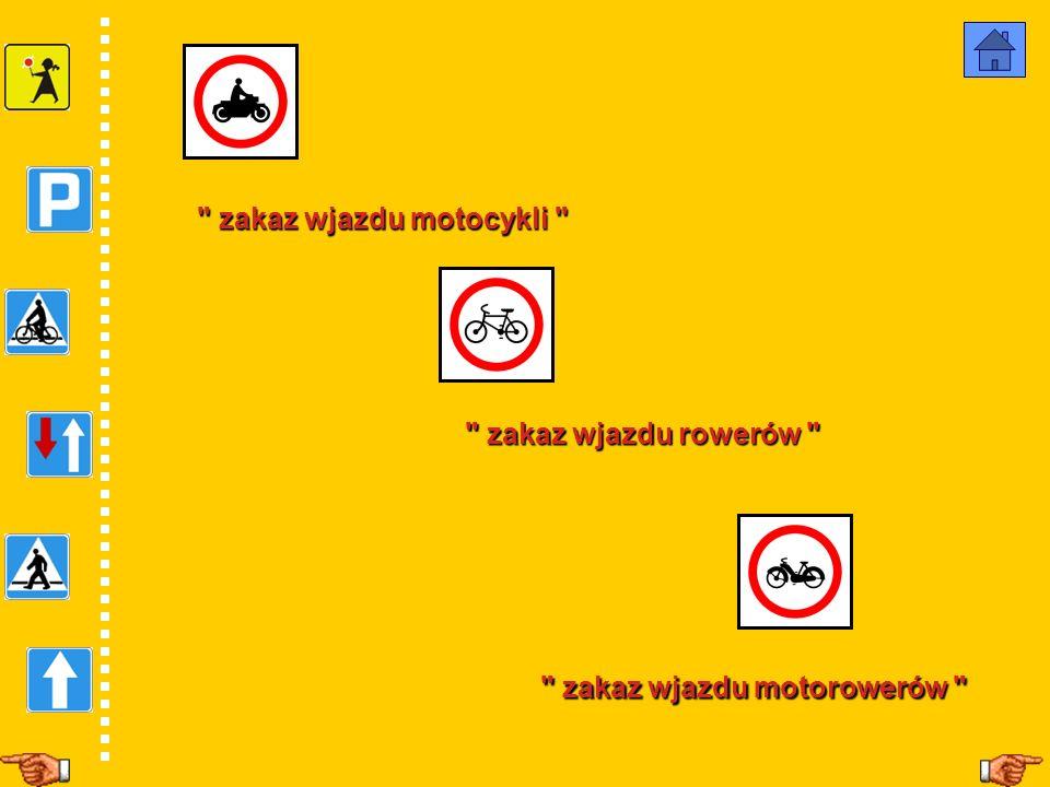 zakaz wjazdu motorowerów