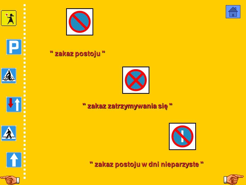 zakaz zatrzymywania się zakaz postoju w dni nieparzyste