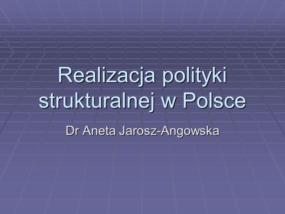 Realizacja polityki strukturalnej w Polsce