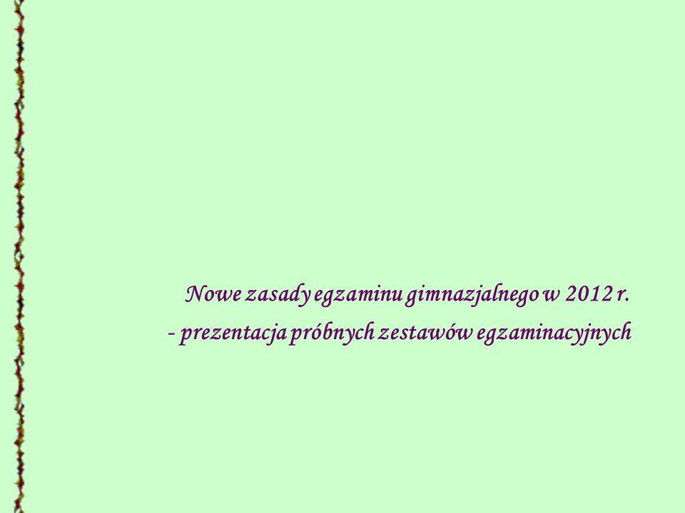 Nowe zasady egzaminu gimnazjalnego w 2012 r.