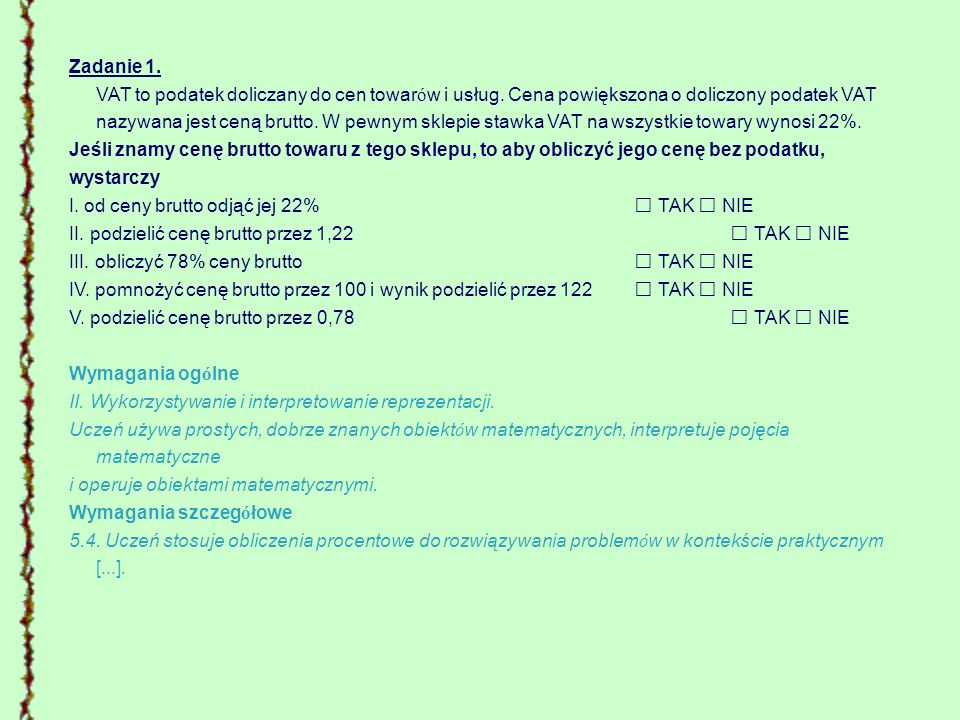 Zadanie 1. VAT to podatek doliczany do cen towarów i usług