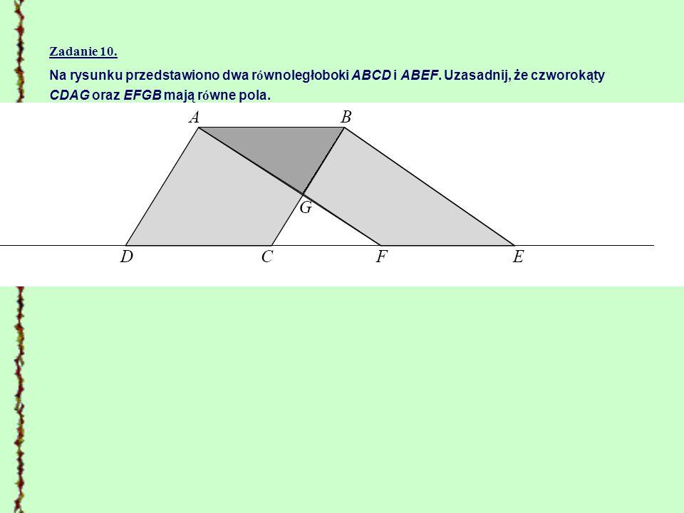 Zadanie 10. Na rysunku przedstawiono dwa równoległoboki ABCD i ABEF.