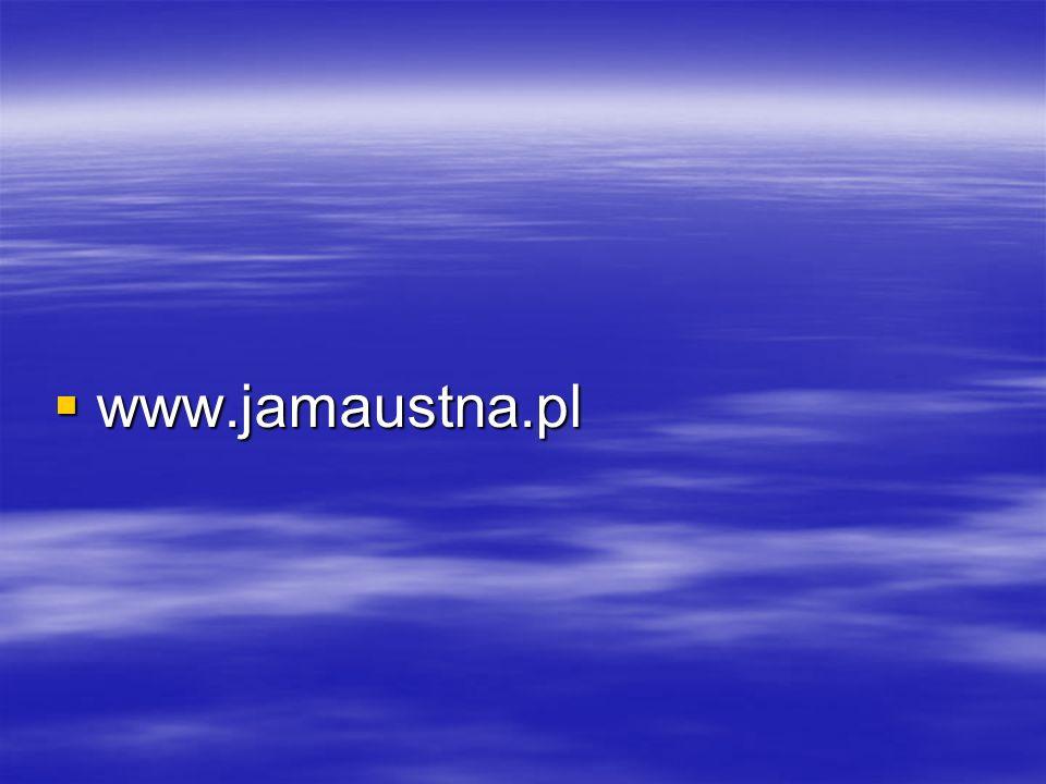 www.jamaustna.pl
