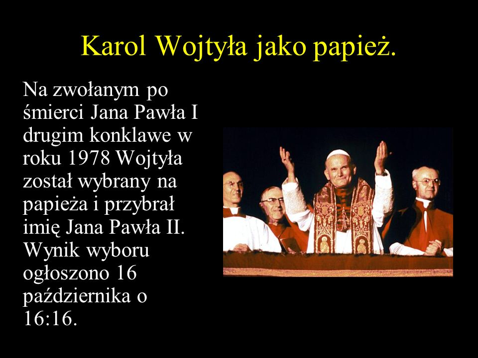 Karol Wojtyła jako papież.