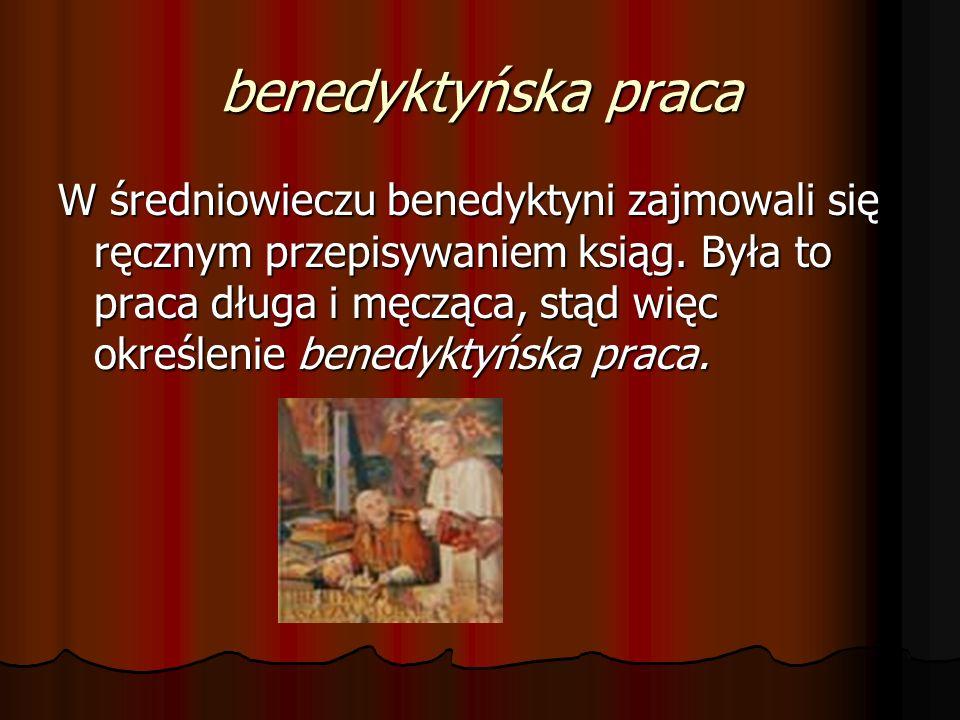 benedyktyńska praca