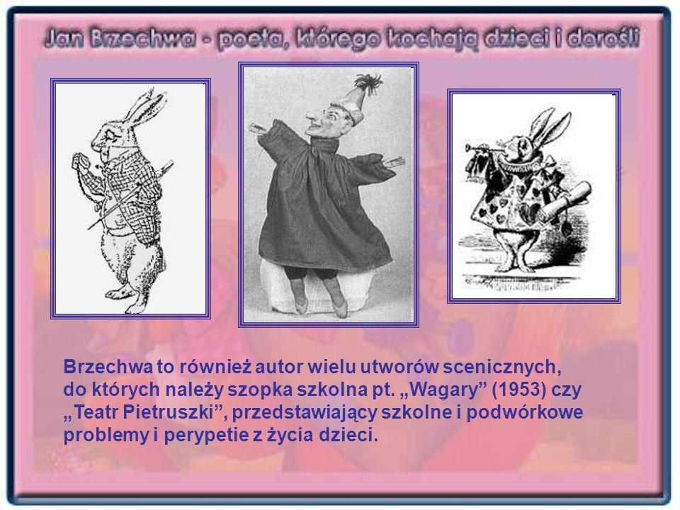 Brzechwa to również autor wielu utworów scenicznych, do których należy szopka szkolna pt.