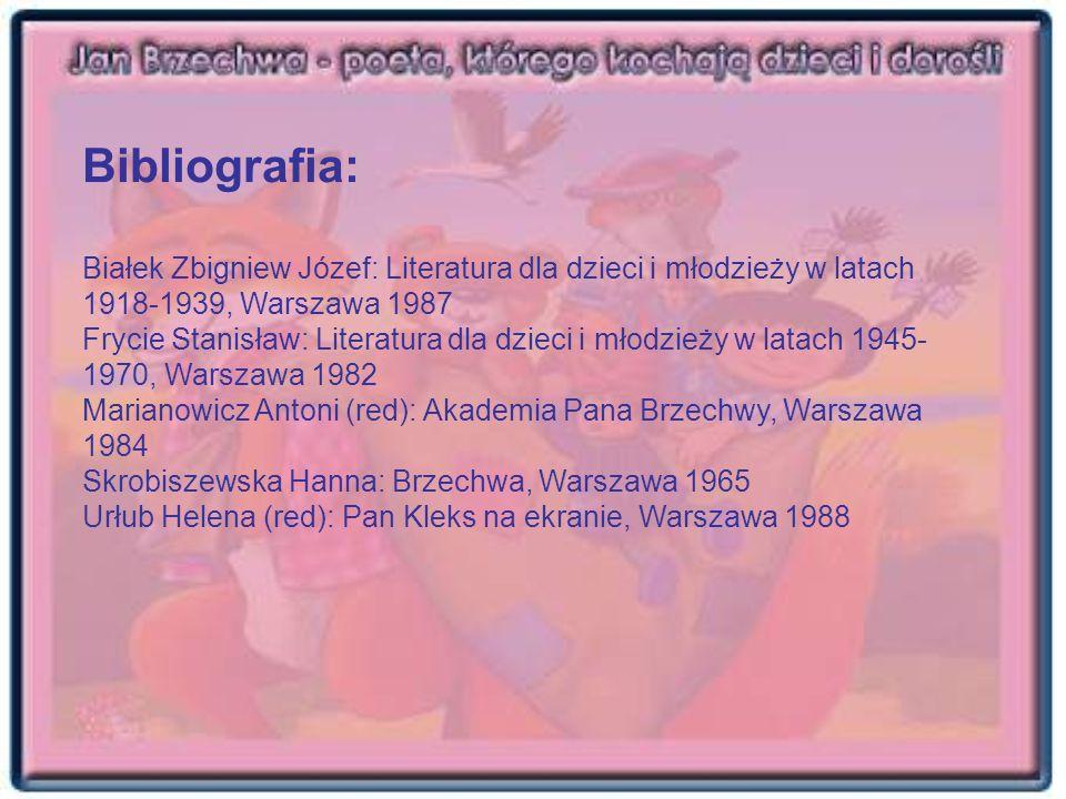 Bibliografia: Białek Zbigniew Józef: Literatura dla dzieci i młodzieży w latach 1918-1939, Warszawa 1987.