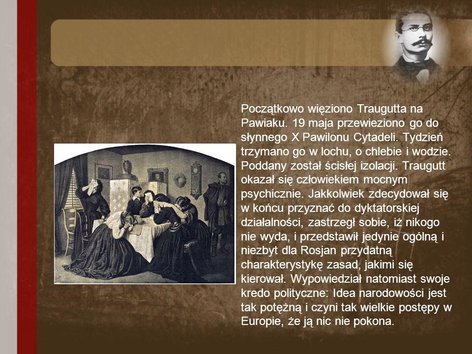 Początkowo więziono Traugutta na Pawiaku