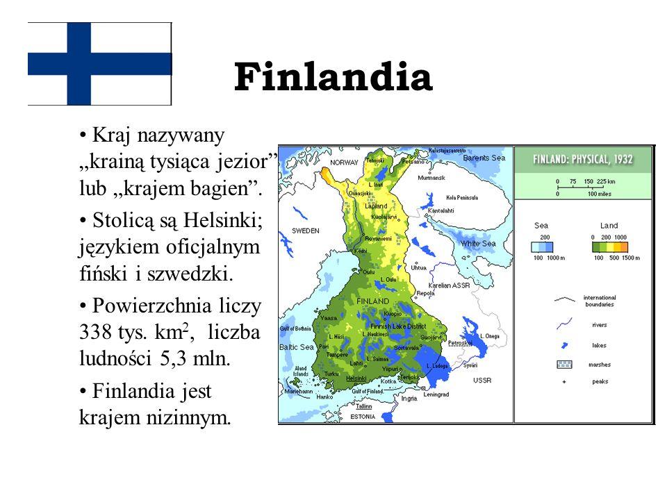 """Finlandia Kraj nazywany """"krainą tysiąca jezior lub """"krajem bagien ."""