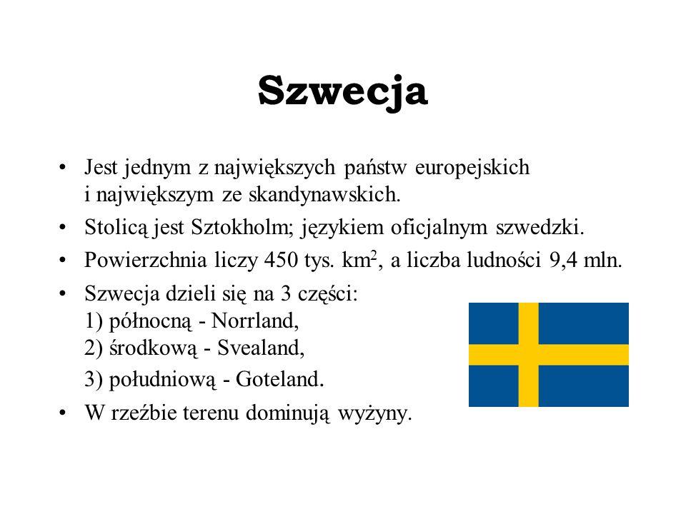 Szwecja Jest jednym z największych państw europejskich i największym ze skandynawskich.