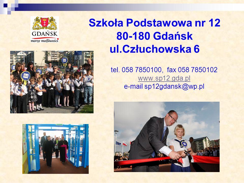 Szkoła Podstawowa nr 12 80-180 Gdańsk ul.Człuchowska 6