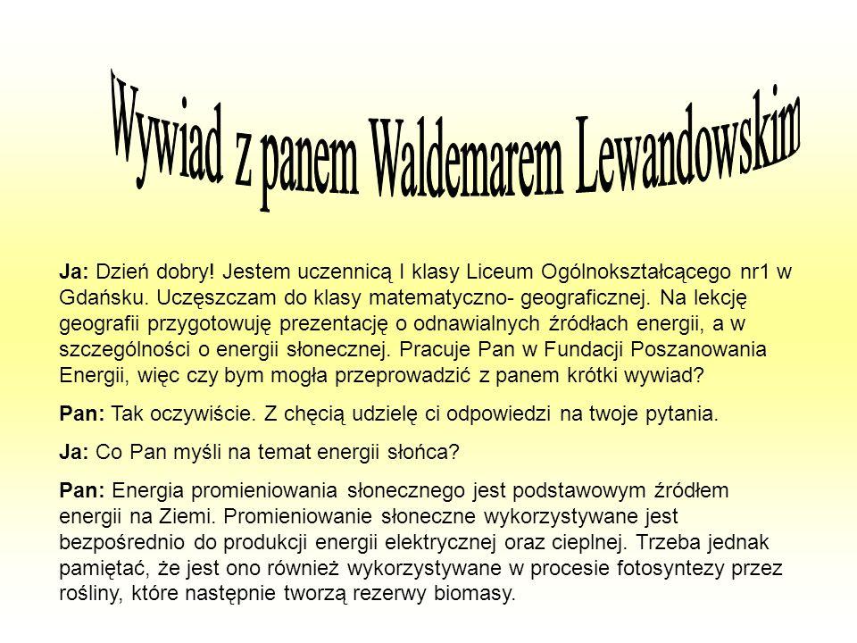 Wywiad z panem Waldemarem Lewandowskim