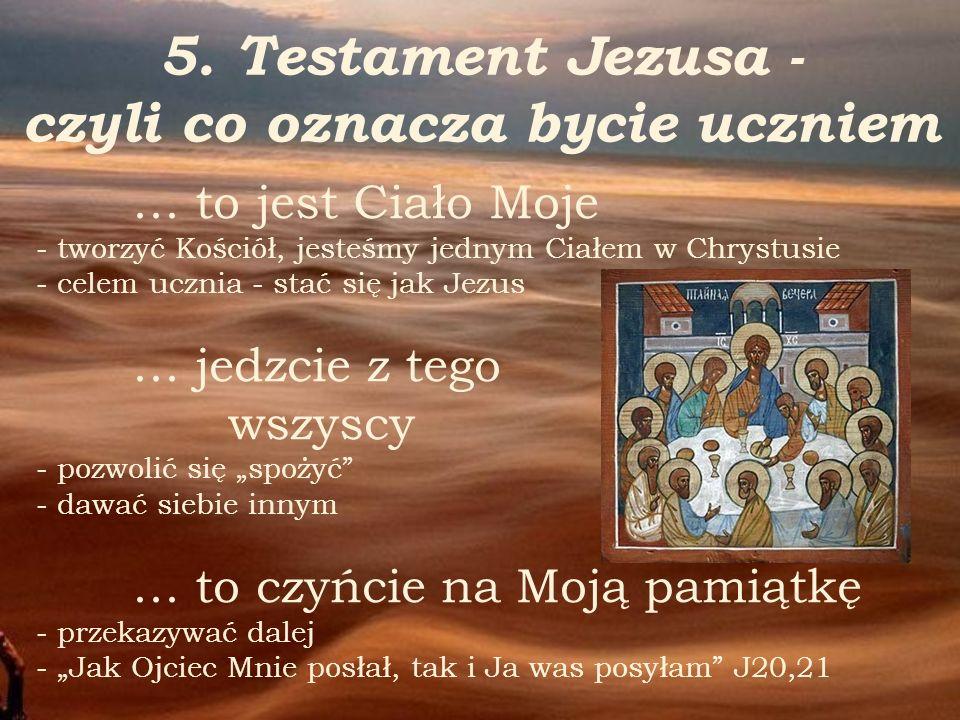 5. Testament Jezusa - czyli co oznacza bycie uczniem