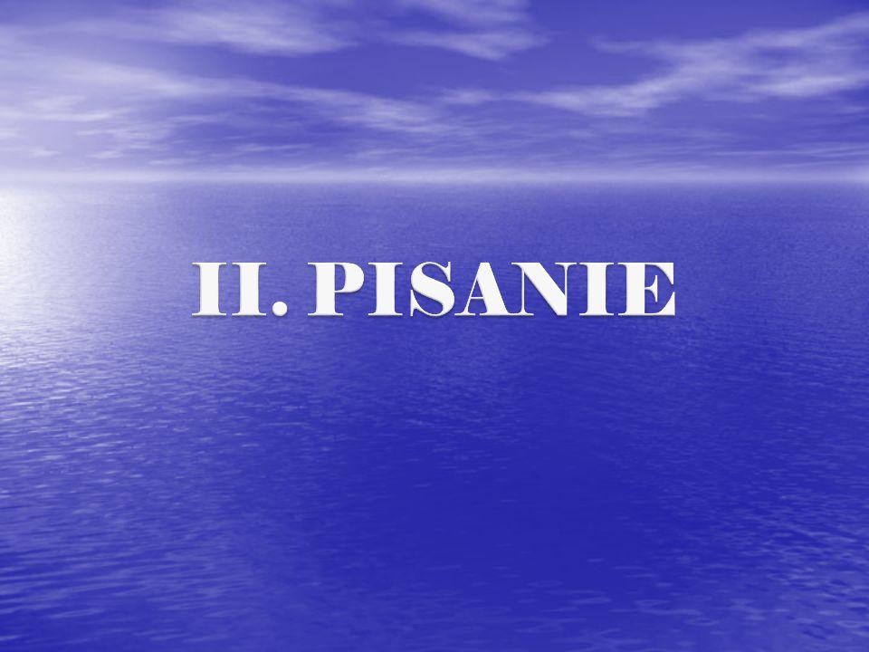 II. PISANIE