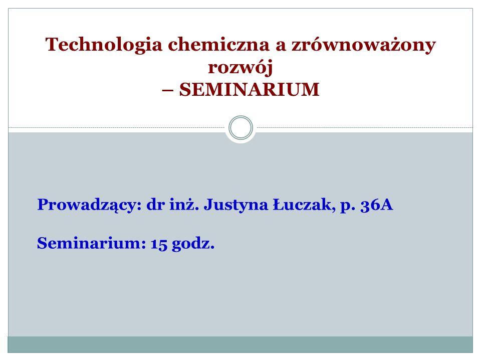 Technologia chemiczna a zrównoważony rozwój – SEMINARIUM