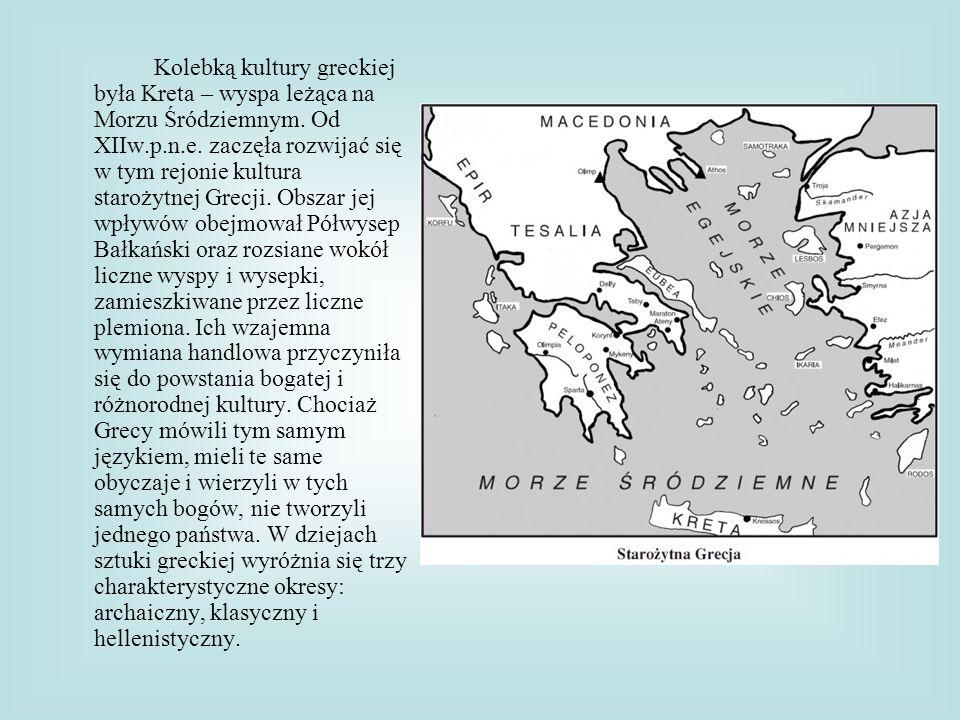 Kolebką kultury greckiej była Kreta – wyspa leżąca na Morzu Śródziemnym.