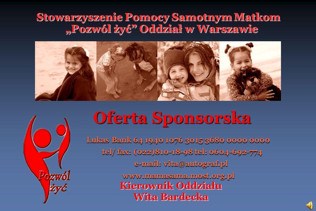 """Stowarzyszenie Pomocy Samotnym Matkom """"Pozwól żyć Oddział w Warszawie"""