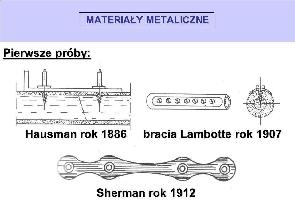 Pierwsze próby: Hausman rok 1886 bracia Lambotte rok 1907