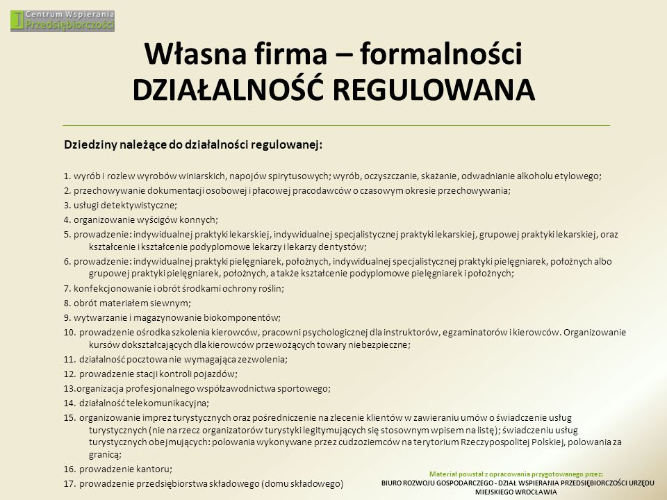 Własna firma – formalności DZIAŁALNOŚĆ REGULOWANA
