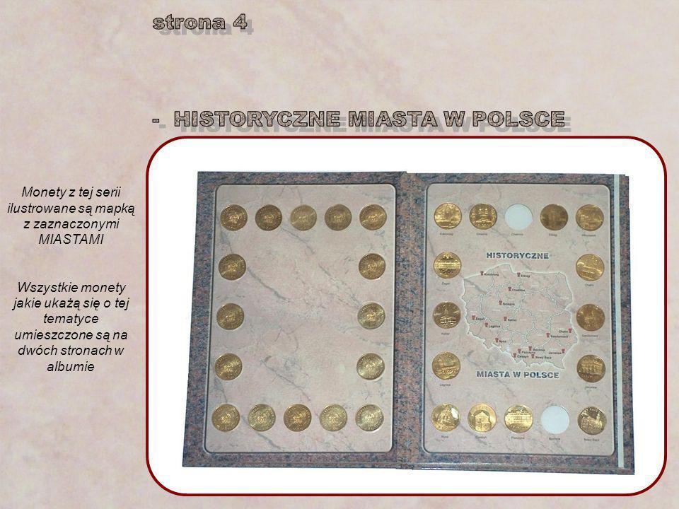 Monety z tej serii ilustrowane są mapką z zaznaczonymi MIASTAMI