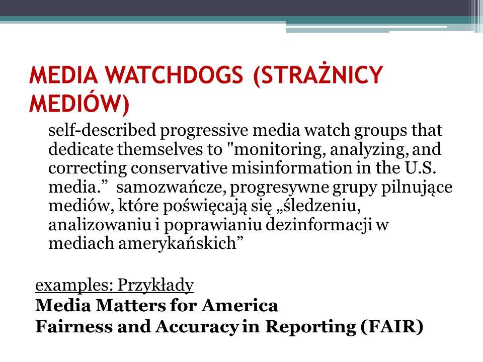 MEDIA WATCHDOGS (STRAŻNICY MEDIÓW)