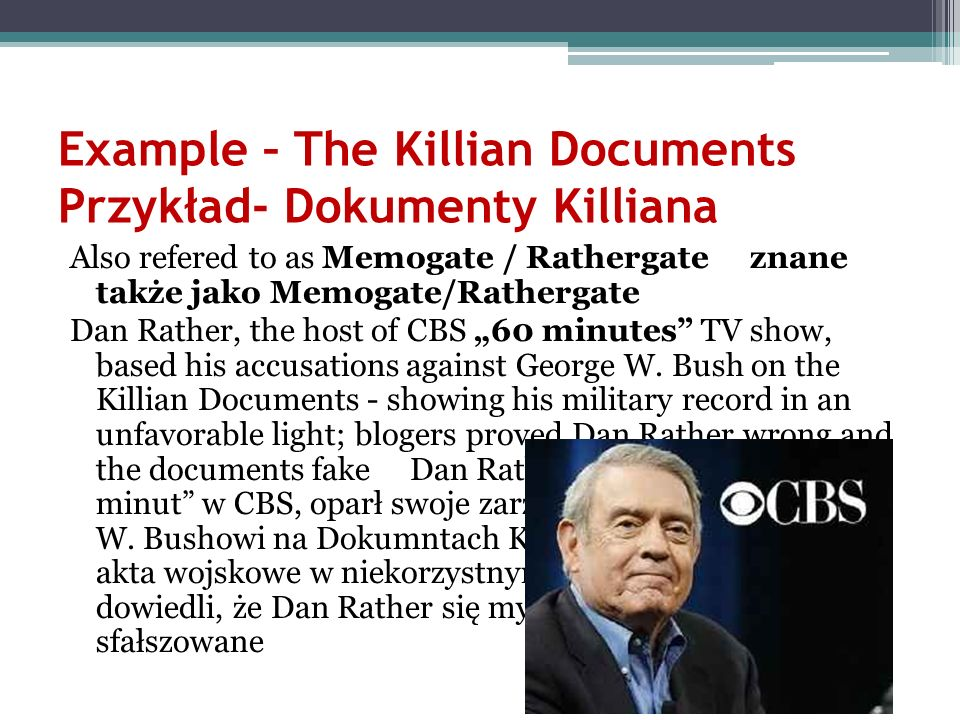 Example – The Killian Documents Przykład- Dokumenty Killiana