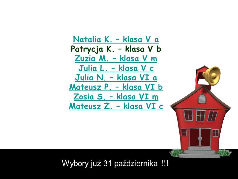 Natalia K. – klasa V a Patrycja K. – klasa V b Zuzia M