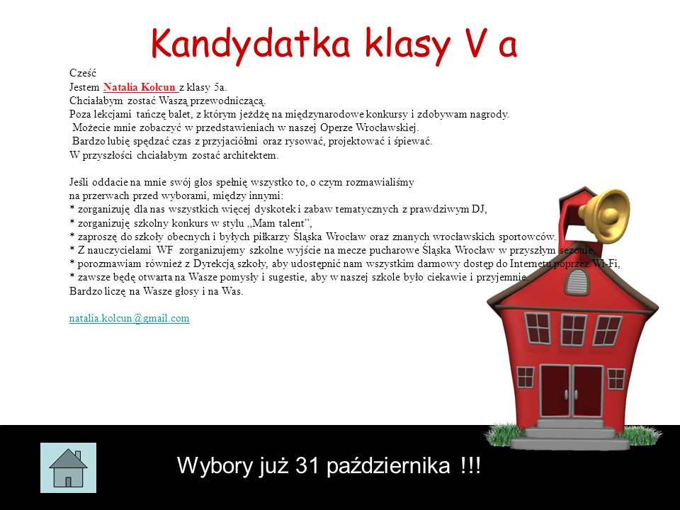 Kandydatka klasy V a Wybory już 31 października !!! Cześć