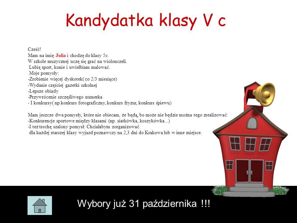 Kandydatka klasy V c Wybory już 31 października !!!