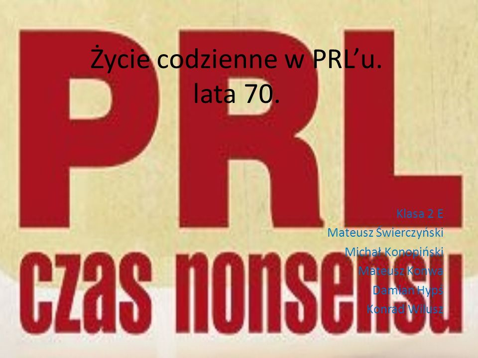 Życie codzienne w PRL'u. lata 70.