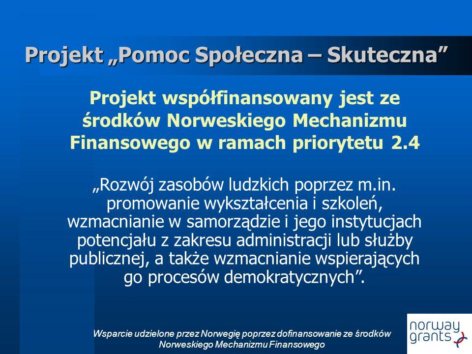 """Projekt """"Pomoc Społeczna – Skuteczna"""