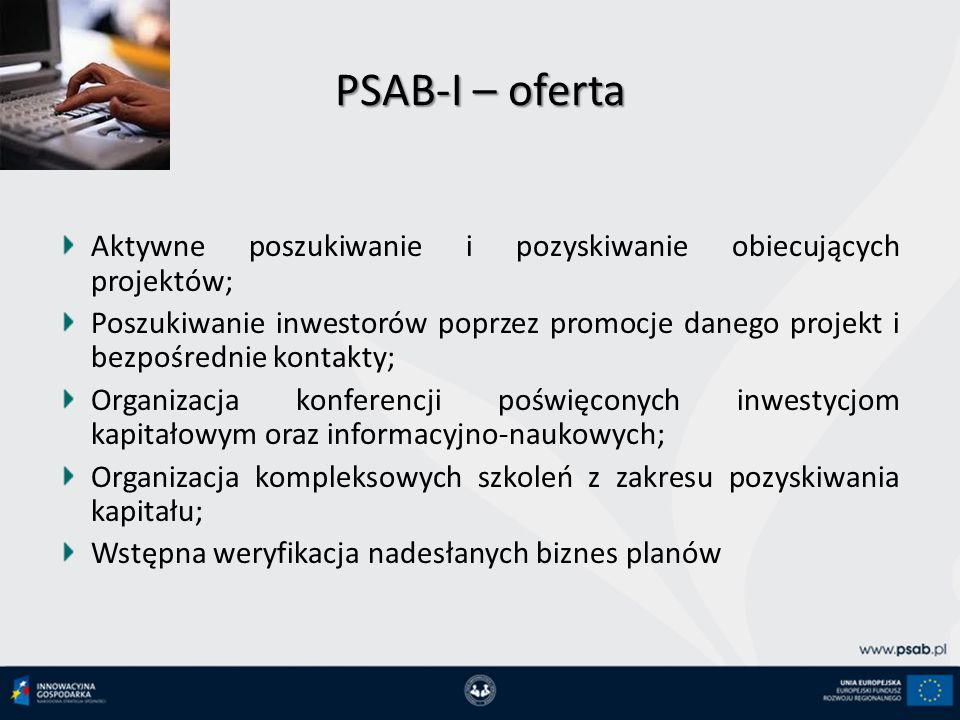 PSAB-I – oferta Aktywne poszukiwanie i pozyskiwanie obiecujących projektów;