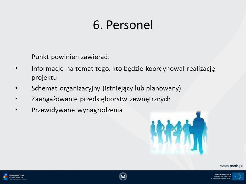 6. Personel Punkt powinien zawierać:
