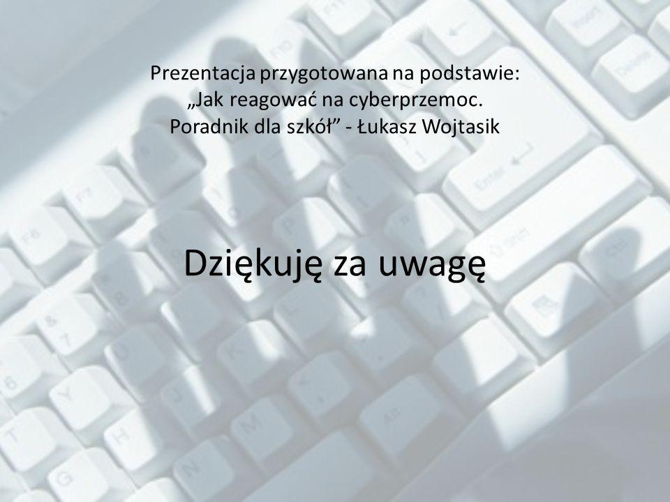 """Prezentacja przygotowana na podstawie: """"Jak reagować na cyberprzemoc"""
