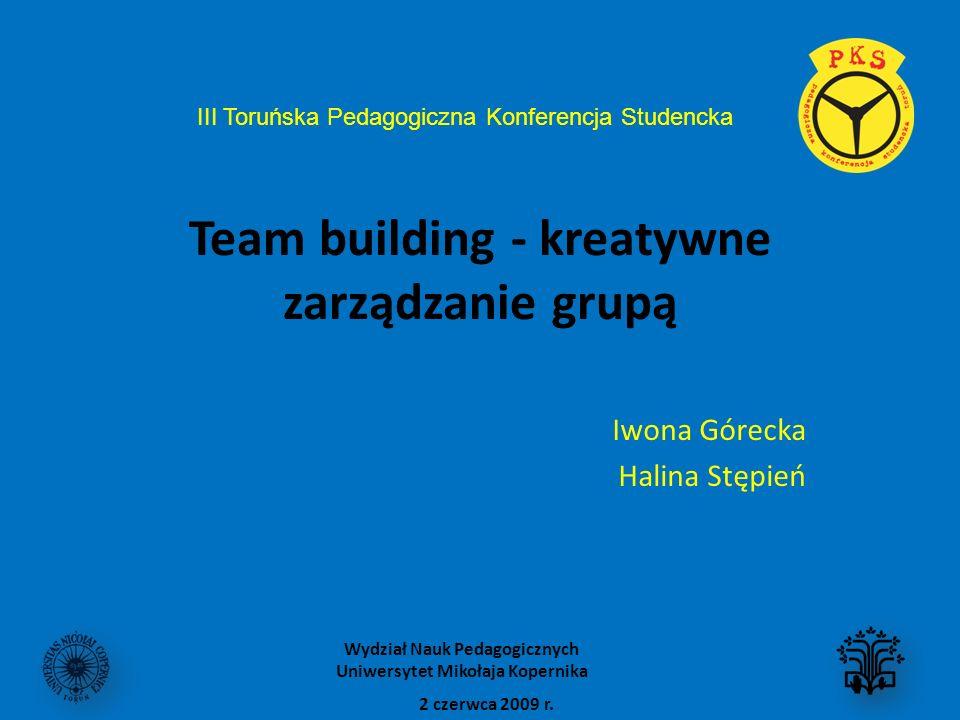Team building - kreatywne zarządzanie grupą