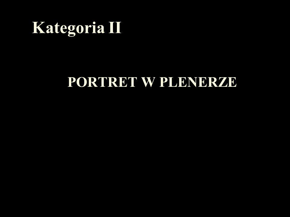 Kategoria II PORTRET W PLENERZE