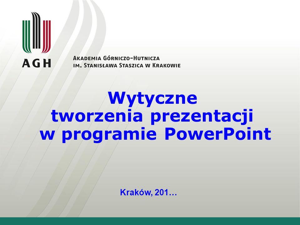 Wytyczne tworzenia prezentacji w programie PowerPoint