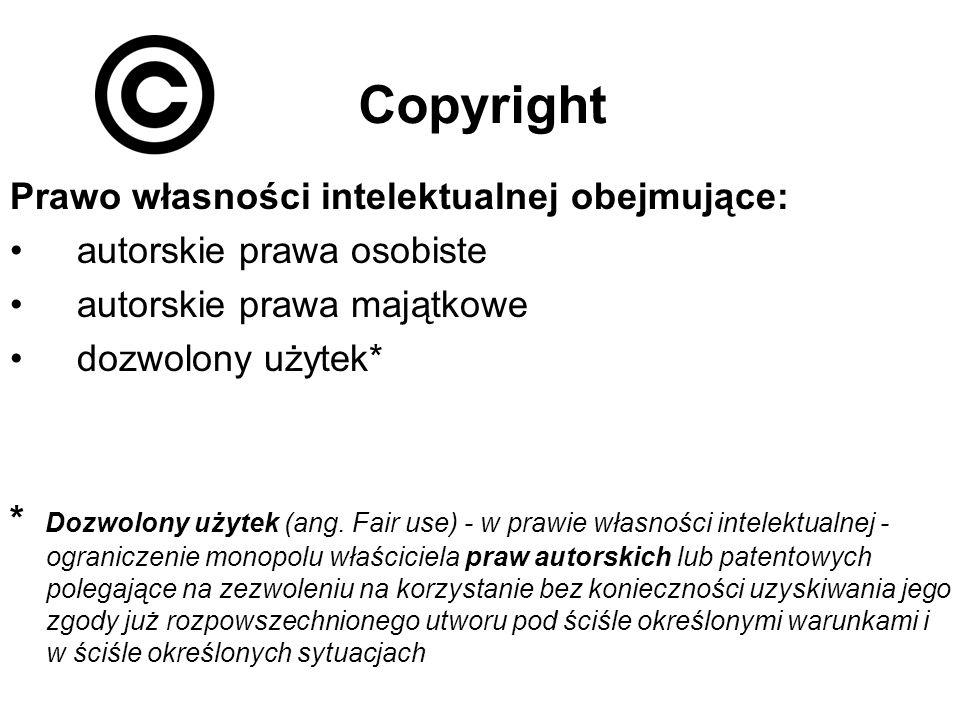 Copyright Prawo własności intelektualnej obejmujące: