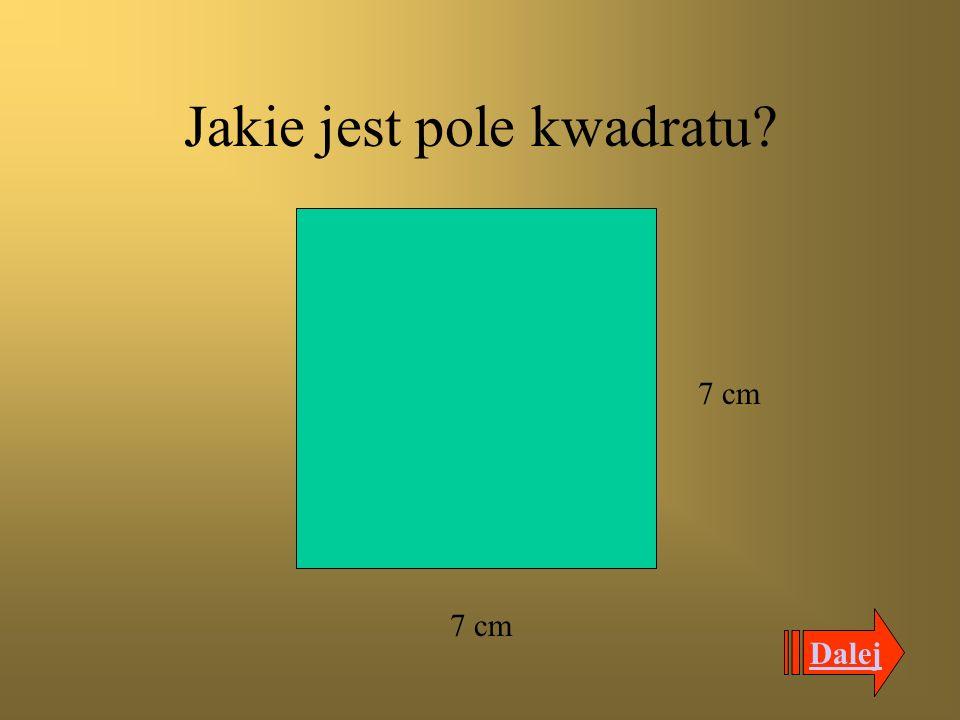 Jakie jest pole kwadratu