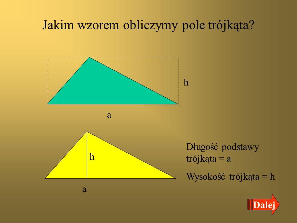 Jakim wzorem obliczymy pole trójkąta