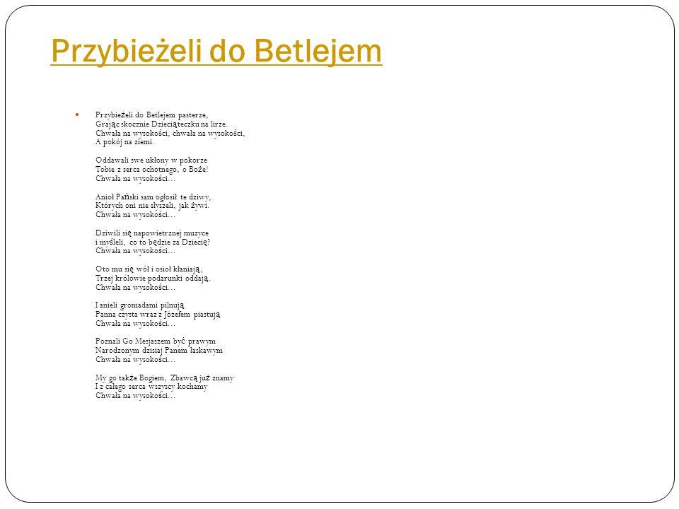 Przybieżeli do Betlejem