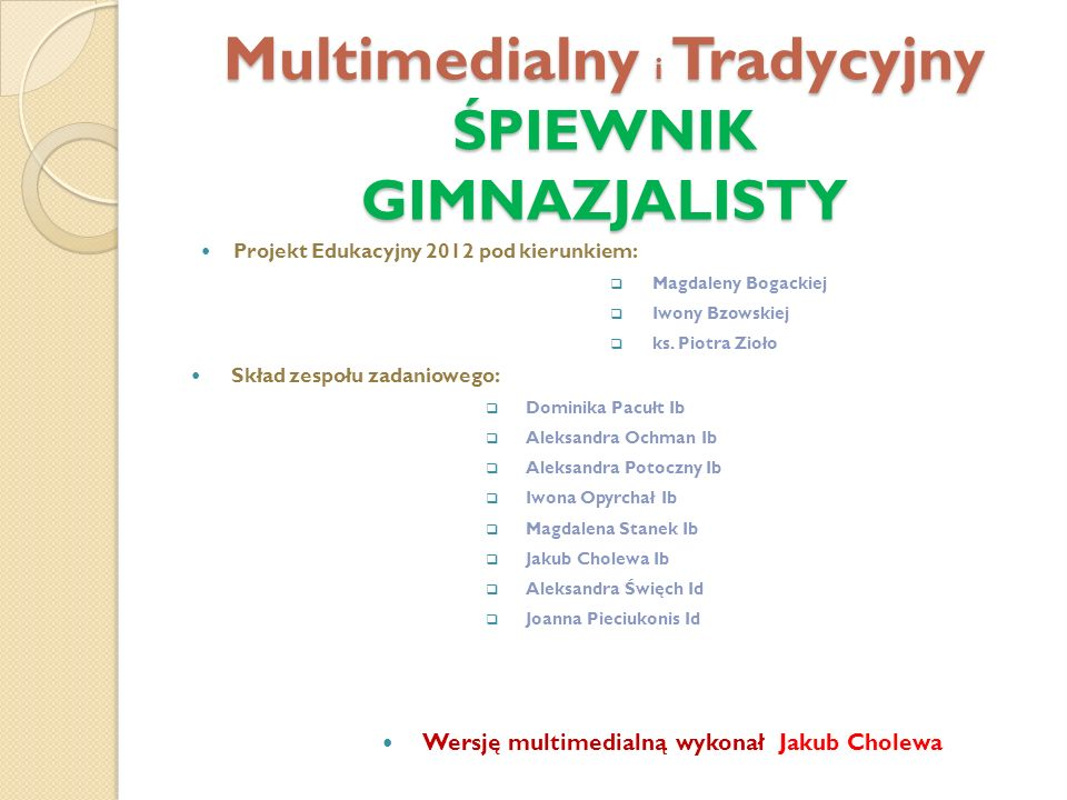 Multimedialny i Tradycyjny ŚPIEWNIK GIMNAZJALISTY