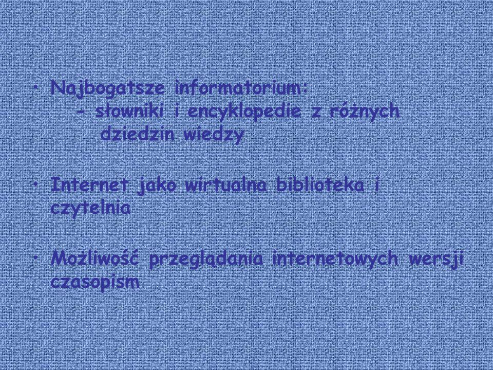 Najbogatsze informatorium: - słowniki i encyklopedie z różnych dziedzin wiedzy