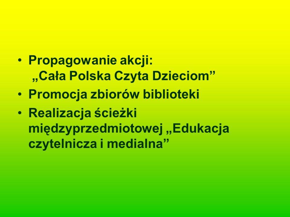 """Propagowanie akcji: """"Cała Polska Czyta Dzieciom"""