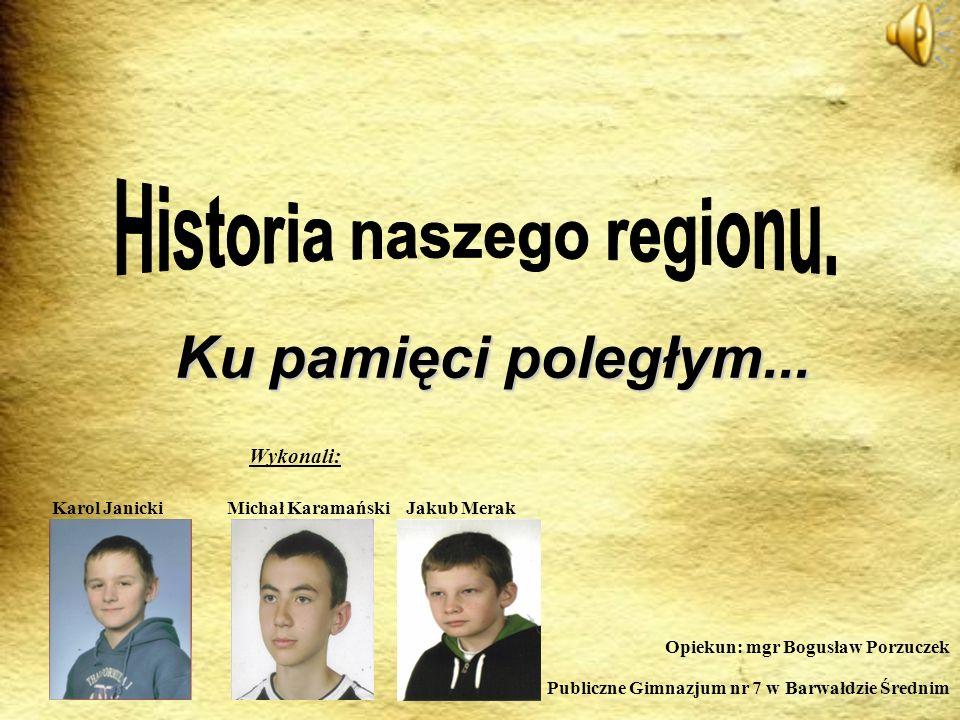 Historia naszego regionu.