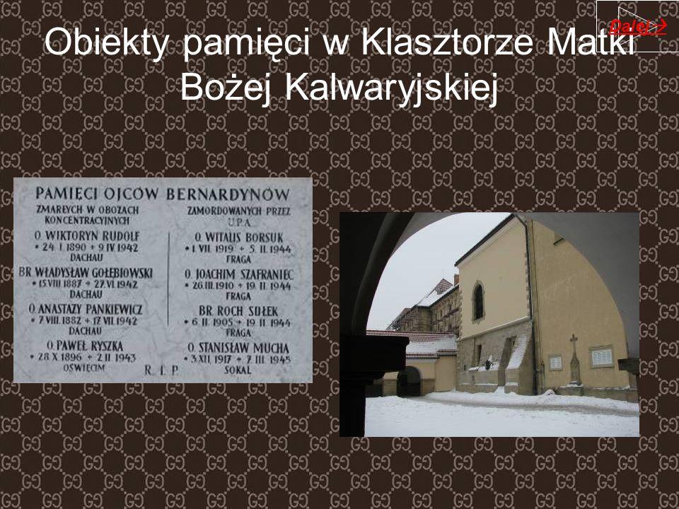 Obiekty pamięci w Klasztorze Matki Bożej Kalwaryjskiej