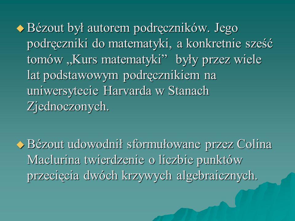 Bézout był autorem podręczników