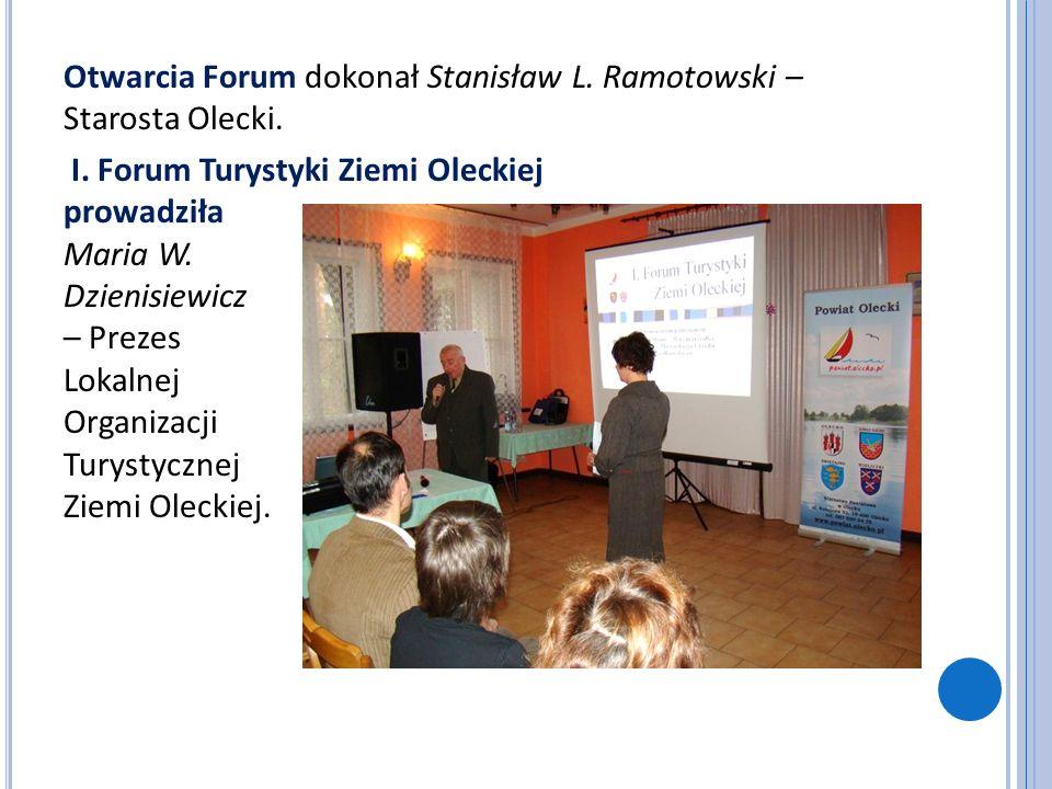 Otwarcia Forum dokonał Stanisław L. Ramotowski – Starosta Olecki.