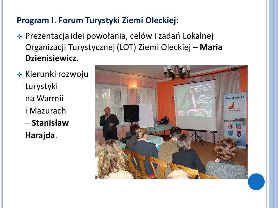 Program I. Forum Turystyki Ziemi Oleckiej: