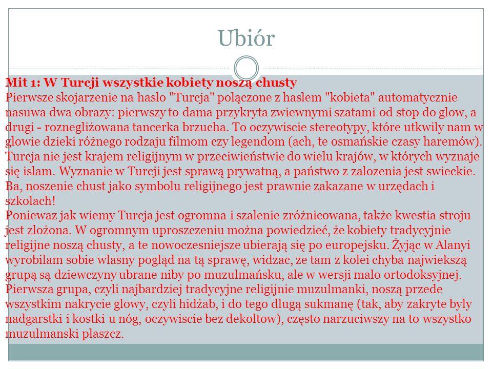 Ubiór Mit 1: W Turcji wszystkie kobiety noszą chusty
